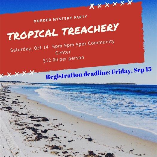 Tropical Treachery