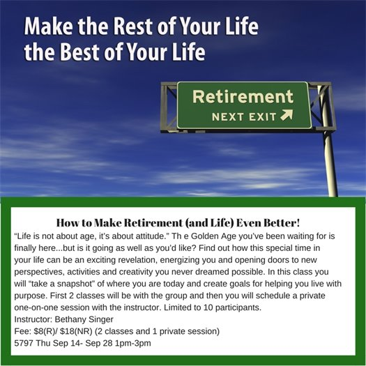 How to Make Retirement and Life even Better