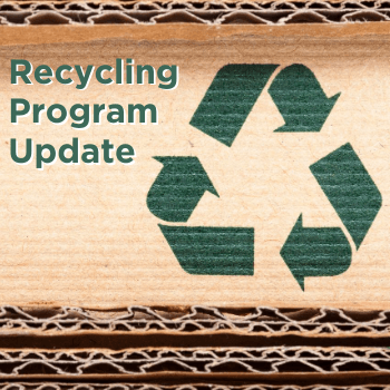 Recycling Program Update 350px